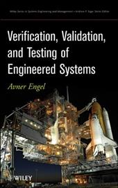 Verification, Validation and Testing of Engineered Systems - Engel, Avner / Engel, A.