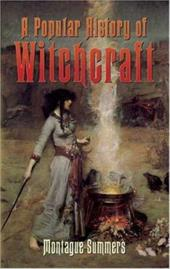 A Popular History of Witchcraft - Summers, Montague