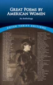 Great Poems by American Women: An Anthology - Dover Thrift Editions / Rattiner, Susan L. / Rattiner