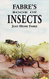 Fabre's Book of Insects - Fabre, Jean-Henri / Stawell