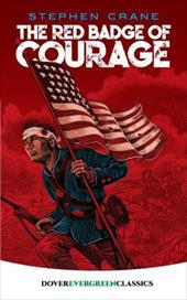 The Red Badge of Courage - Crane, Stephen