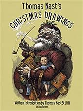 Thomas Nast's Christmas Drawings - Nast, Thomas