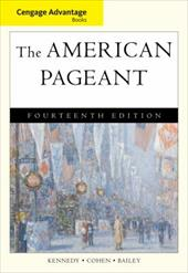 The American Pageant: A History of the American People - Kennedy, David M. / Cohen, Lizabeth / Bailey, Thomas A.
