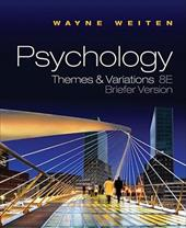 Psychology: Themes & Variations [With Concept Charts for Study Psychology] - Weiten, Wayne