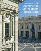 The Architecture of the Italian Renaissance - Frommel, Christoph Luitpold / Spring, Peter
