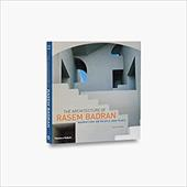 The Architecture of Rasem Badran: Narratives on People - Steele, James