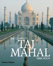The Complete Taj Mahal - Koch, Ebba / Barraud, Richard Andre