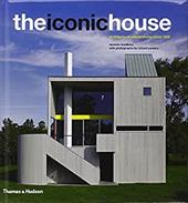 The Iconic House: Architechural Masterworks Since 1900 - Bradbury, Dominic / Powers, Richard