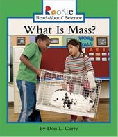 What Is Mass? - Curry, Don L. / Bullock, Linda