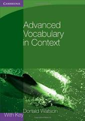 Advanced Vocabulary in Context - Watson, Donald