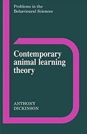 Contemporary Animal Learning Theory - Dickinson, Anthony / Gray, Jeffrey / Gelder, Michael