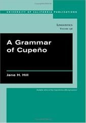 A Grammar of Cupeno - Hill, Jane H.