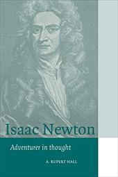 Isaac Newton: Adventurer in Thought - Hall, A. Rupert / Knight, David / Gregory Kohlstedt, Sally