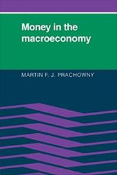 Money in the Macroeconomy - Prachowny, Martin F. J.