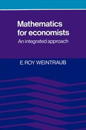 Mathematics for Economists: An Integrated Approach - Weintraub, E. Roy