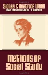 Methods of Social Study - Webb, Sidney / Webb, Beatrice / Sidney, Webb