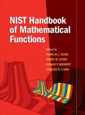 NIST Handbook of Mathematical Functions [With CDROM] - Olver, Frank W. J. / Lozier, Daniel W. / Boisvert, Ronald F.