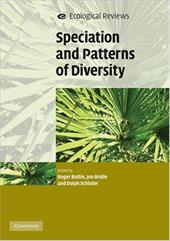 Speciation and Patterns of Diversity - Butlin, Roger K. / Bridle, Jon R. / Schluter, Dolph