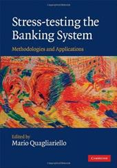 Stress-Testing the Banking System: Methodologies and Applications - Quagliariello, Mario