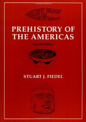 Prehistory of the Americas - Fiedel, Stuart J.