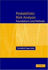 Probabilistic Risk Analysis: Foundations and Methods - Bedford, Tim / Cooke, Roger