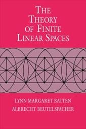 The Theory of Finite Linear Spaces: Combinatorics of Points and Lines - Batten, Lynn Margaret / Beutelspacher, Albrecht