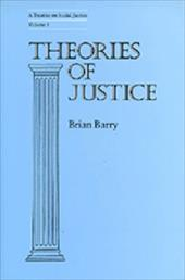 Theories of Justice: A Treatise on Social Justice, Vol. 1 - Barry, Brian