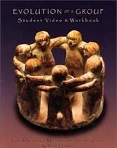 Evolution of a Group: Student Video and Workbook [With Student VideoWith Workbook] - Corey, Gerald / Corey, Marianne Schneider / Haynes, Robert