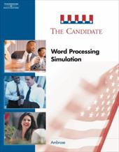 The Candidate: Word Processing Simulation - Peele-Ambrose, Ann