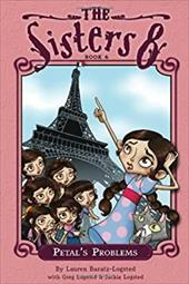 The Sisters Eight Book 6: Petal's Problems - Baratz-Logsted, Lauren