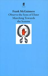 Observe the Sons of Ulster Marching Towards the Somme: A Play - McGuinness, Frank
