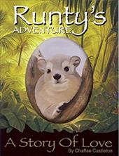 Runty's Adventure: A Story of Love - Castleton, Chaffee / Queen, Dana