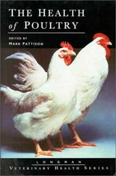 The Health of Poultry - Pattison / Pattison, Mark