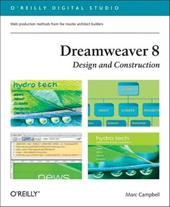 Dreamweaver 8 Design and Construction - Campbell, Marc