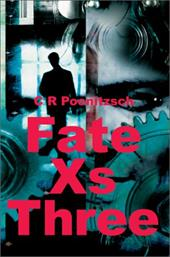 Fate XS Three - Poenitzsch, C. R.