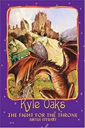 Kyle Oaks: The Fight for the Throne - Stewart, Justus