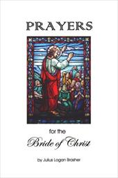 Prayers for the Bride of Christ - Brasher, Julius Logan