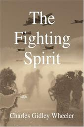 The Fighting Spirit - Wheeler, Charles Gidley