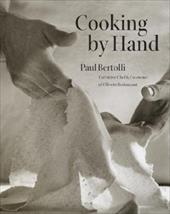 Cooking by Hand - Bertolli, Paul