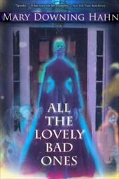 All the Lovely Bad Ones - Hahn, Mary Downing