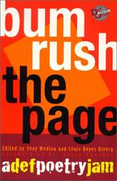 Bum Rush the Page: A Def Poetry Jam - Medina, Tony / Rivera, Louis Reyes / Sanchez, Sonia