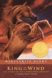 King of the Wind: The Story of the Godolphin Arabian - Henry, Marguerite / Dennis, Wesley