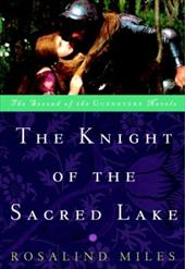 The Knight of the Sacred Lake - Miles, Rosalind