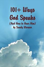 101 Ways God Speaks (and How to Hear Him) - Warner, Sandy