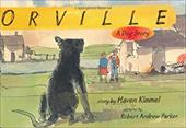 Orville: A Dog Story - Kimmel, Haven / Parker, Robert Andrew