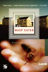 The Wasp Eater - Lychack, William
