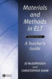 Materials and Methods in ELT - McDonough, Jo / Shaw, Christopher