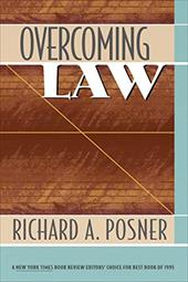 Overcoming Law - Posner, Richard A.