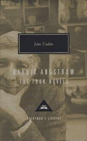 Rabbit Angstrom: The Four Novels: Rabbit, Run, Rabbit Redux, Rabbit Is Rich, and Rabbit at Rest - Updike, John
