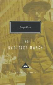 The Radetzky March - Roth, Joseph / Neugroschel, Joachim / Bance, Alan